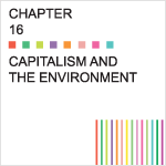 Chapter 16 – Capitalism and the Environment