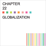 Chapter 22 – Globalization