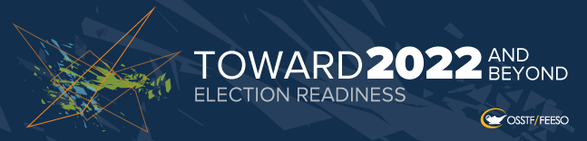 Toward 2022 And Beyond Election Readiness